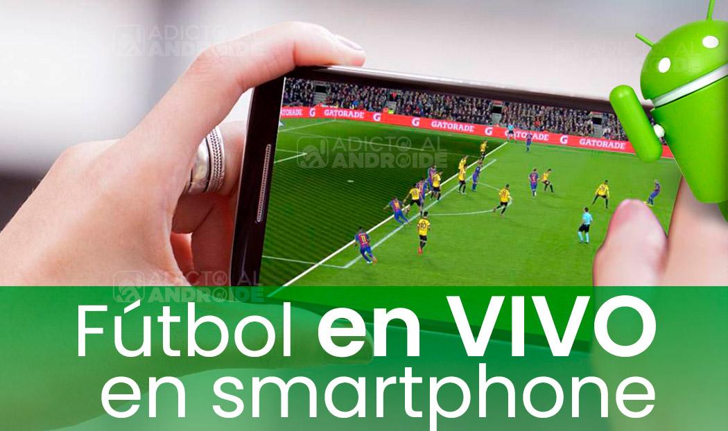 Cómo ver fútbol en tu smatphone