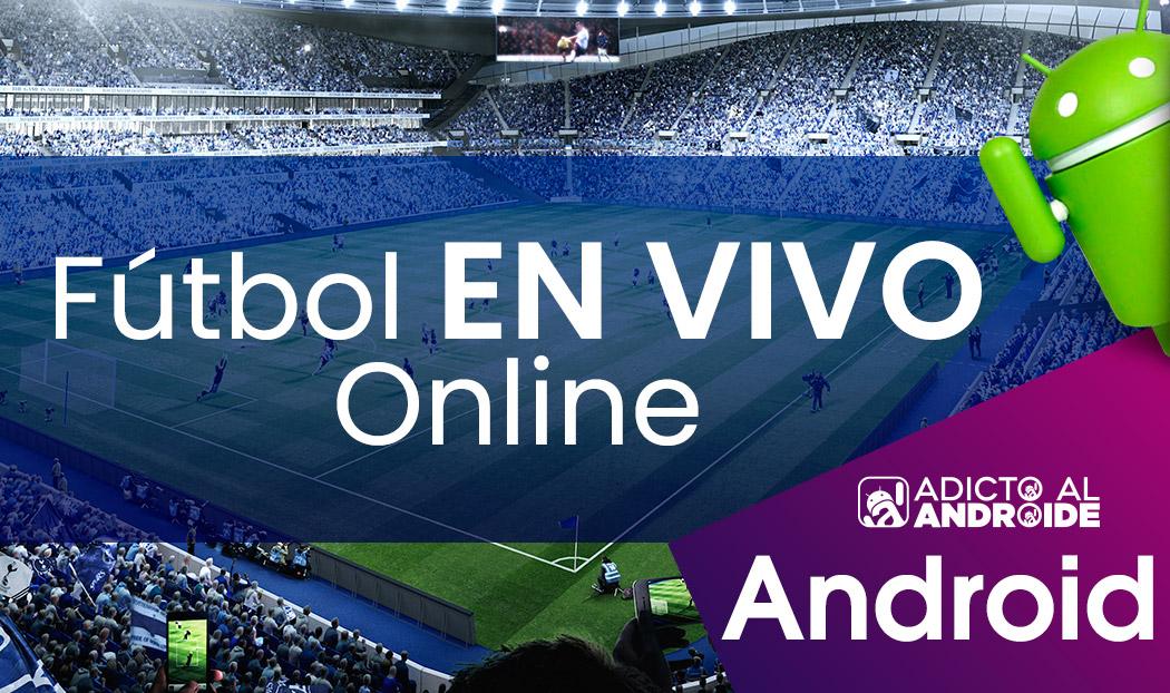 Cómo ver fútbol en vivo online en Android