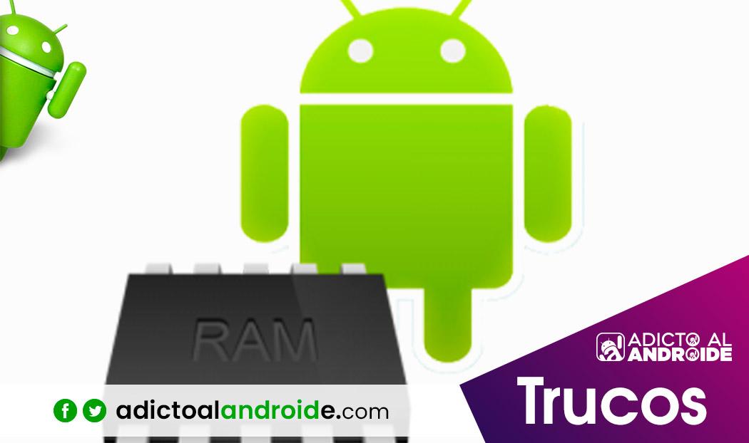 Cómo gestionar la memoria RAM en android