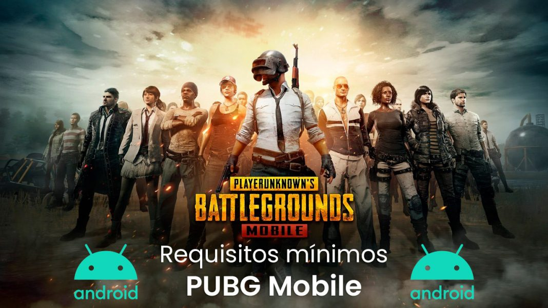 Requisitos mínimos de PUBG Mobile para Android