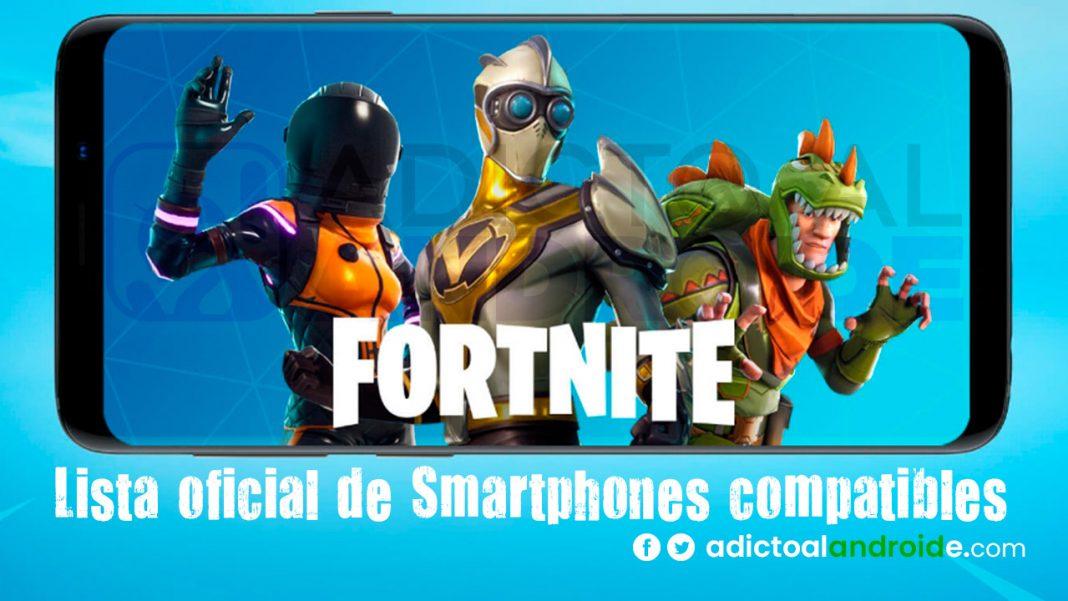 Lista oficial de Smartphones compatibles con Fortnite para Android