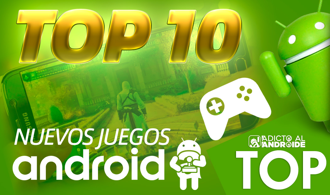 Top 10 de nuevos juegos para Android