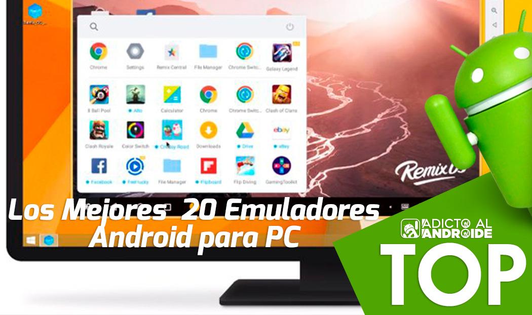 Lista de Los Mejores 20 Emuladores Android para PC