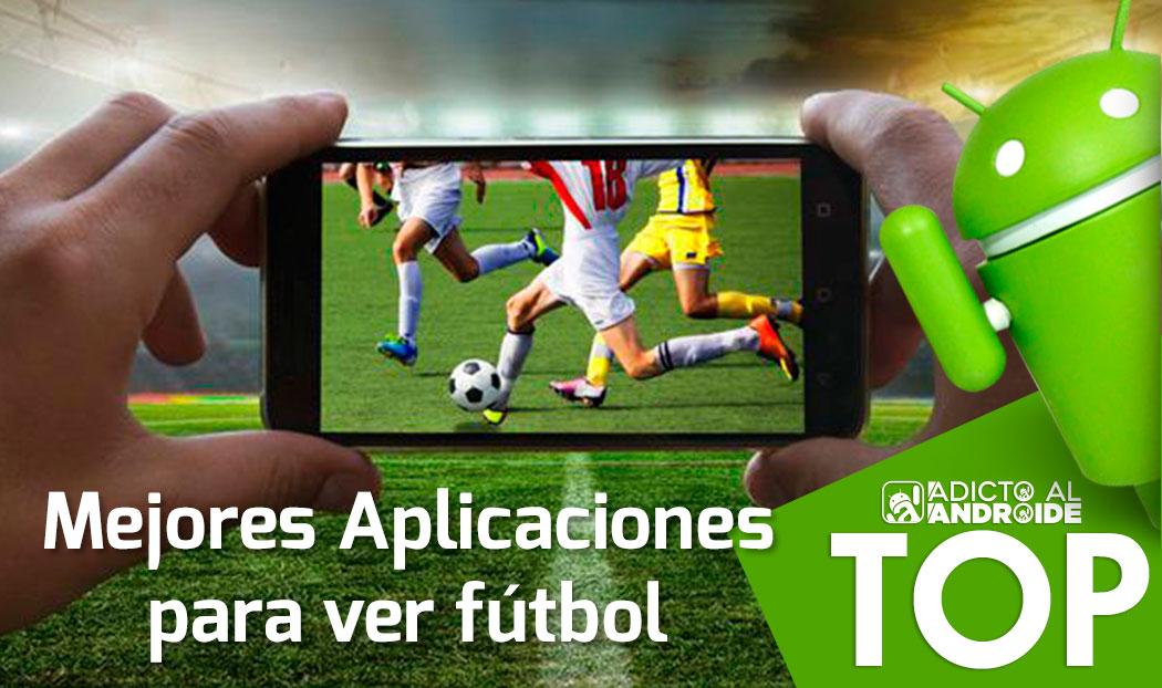 1e21cfc0cdb82 Top Mejores Aplicaciones para ver fútbol GRATIS online en Android ...