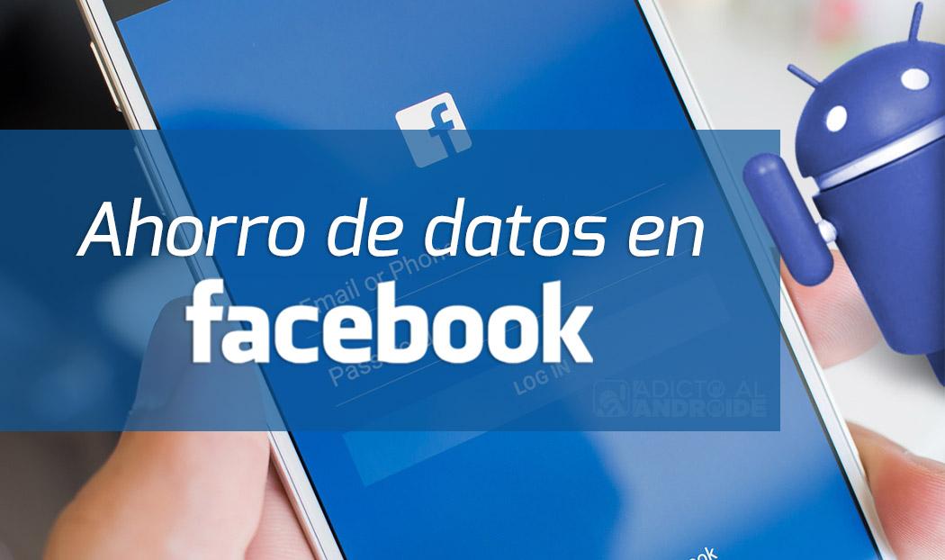 activar el ahorro de datos en Facebook